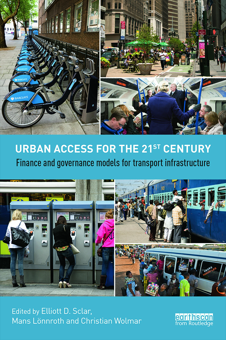 Urban Access for the 21st Century: Finance and Governance Models for Transport Infrastructure (Paperback) book cover