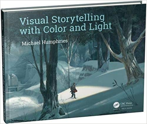 Visual Storytelling with Color and Light: 1st Edition (Hardback) book cover