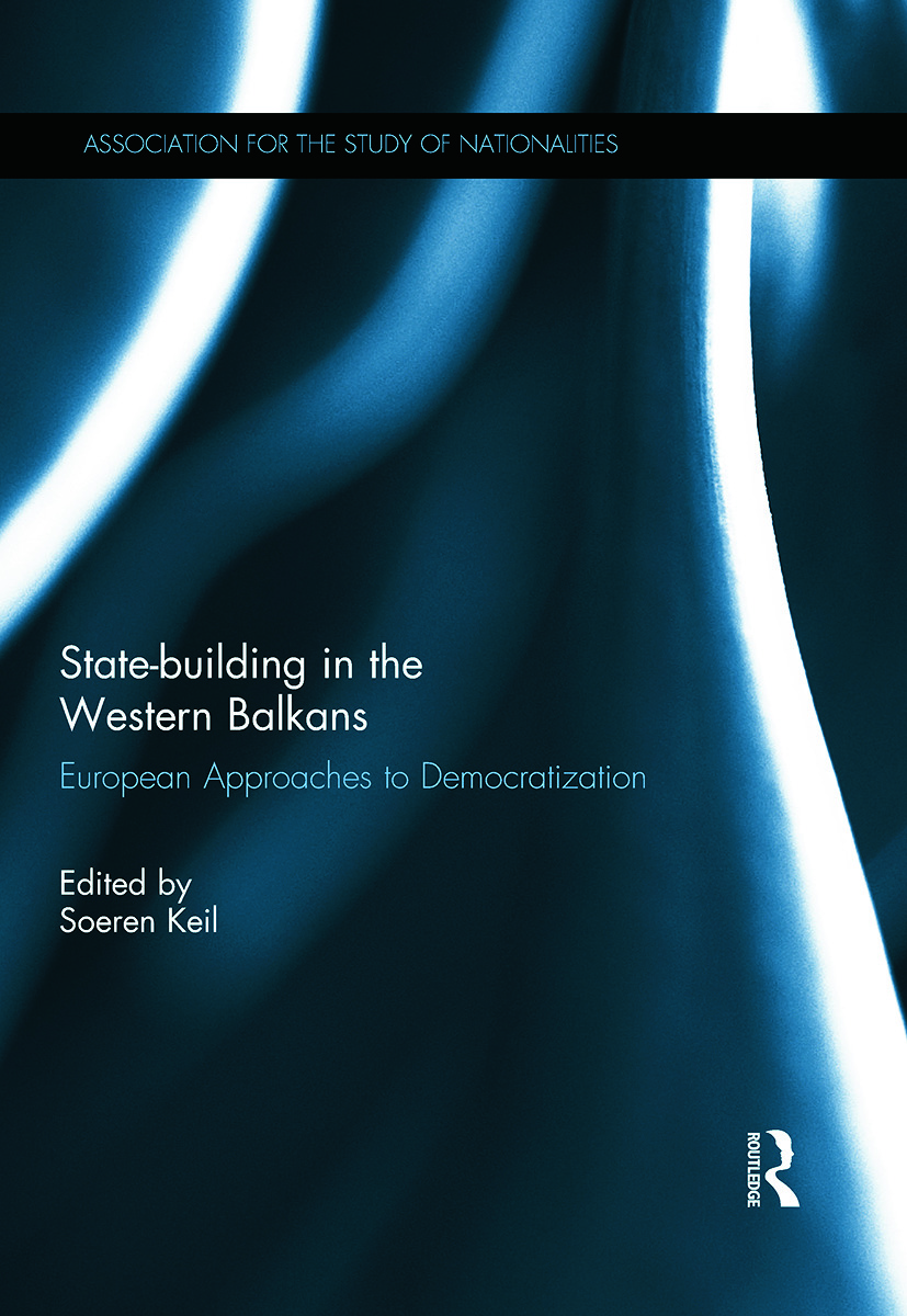 State-building in the Western Balkans: European Approaches to Democratization book cover