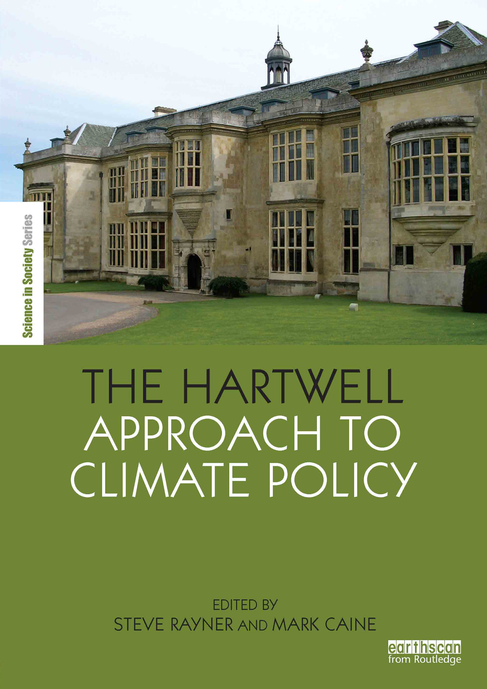 The Hartwell Approach to Climate Policy: 1st Edition (Paperback) book cover