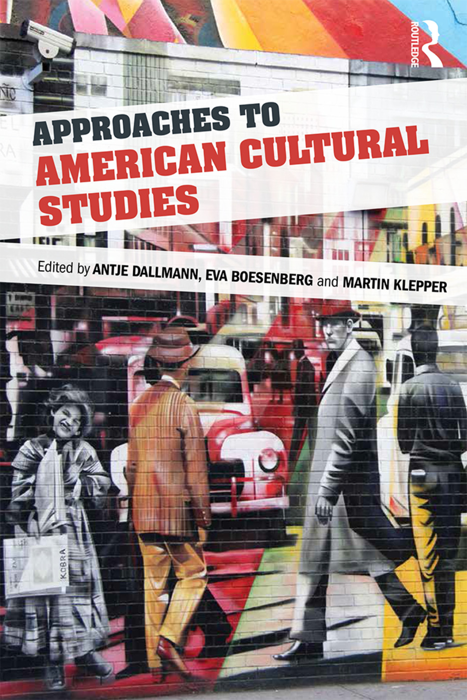 Approaches to American Cultural Studies book cover