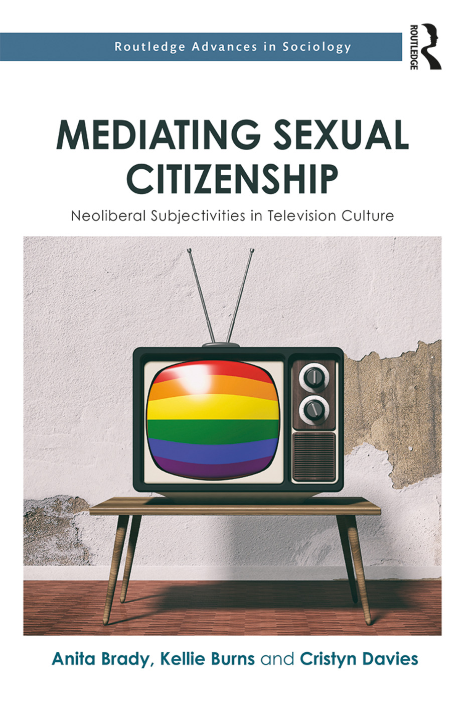 Mediating Sexual Citizenship: Neoliberal Subjectivities in Television Culture book cover