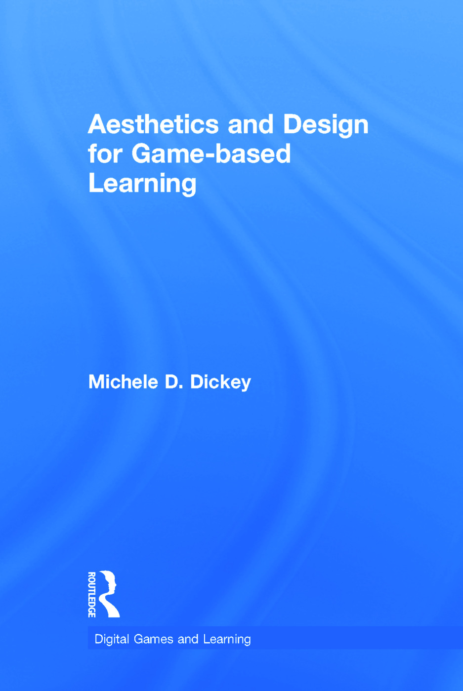 Aesthetics and Design for Game-based Learning book cover