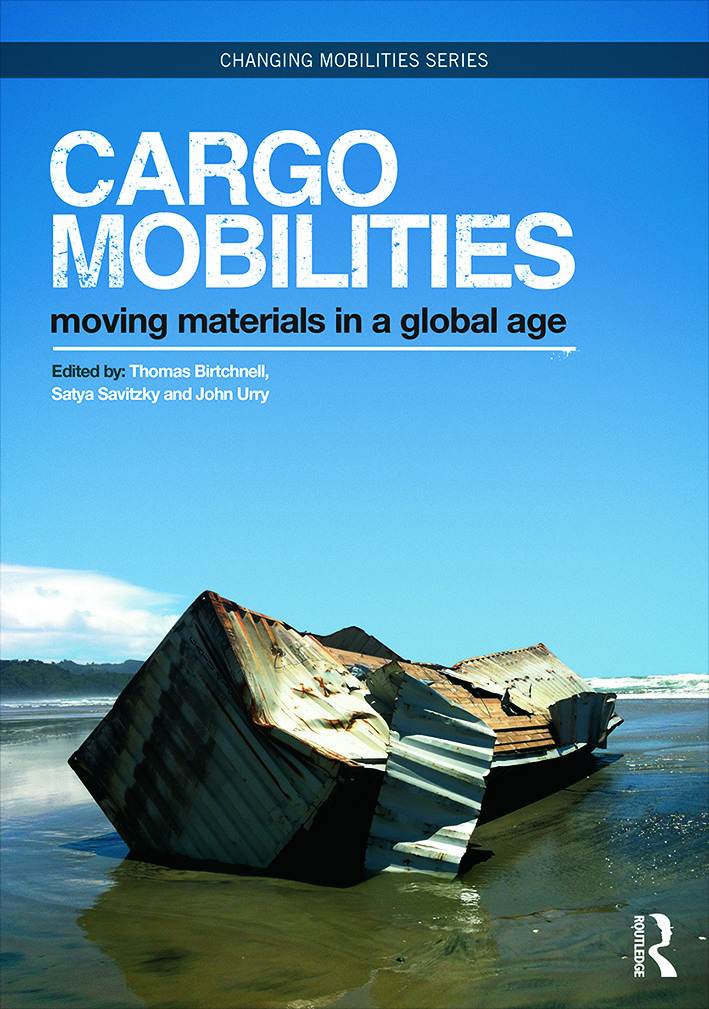 Cargomobilities: Moving Materials in a Global Age (Hardback) book cover