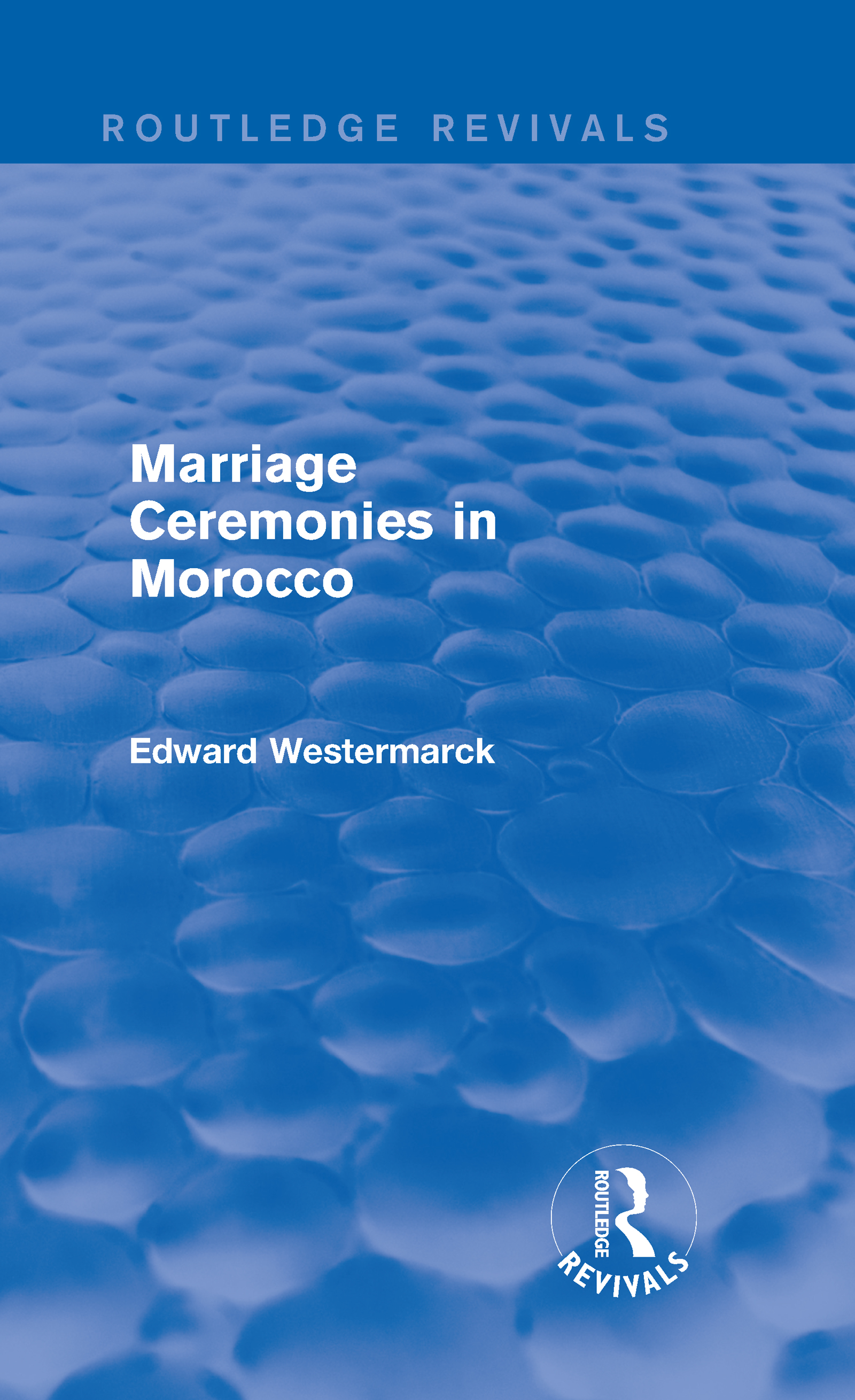 Marriage Ceremonies in Morocco (Routledge Revivals): 1st Edition (Hardback) book cover