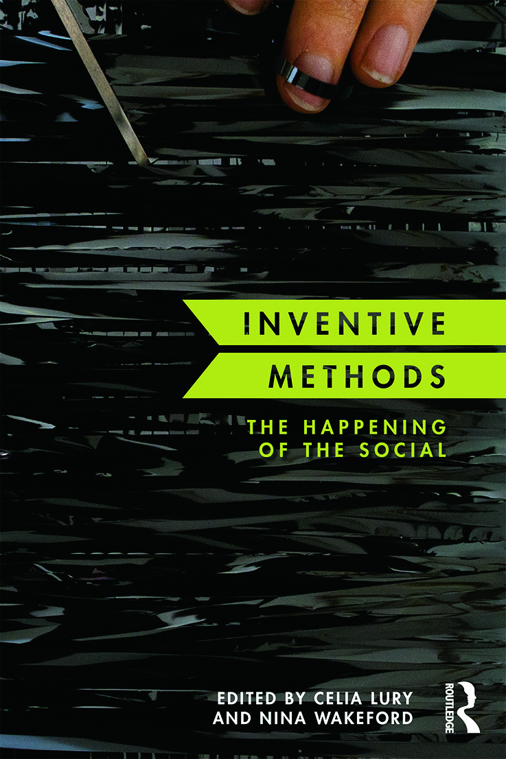Inventive Methods: The Happening of the Social book cover