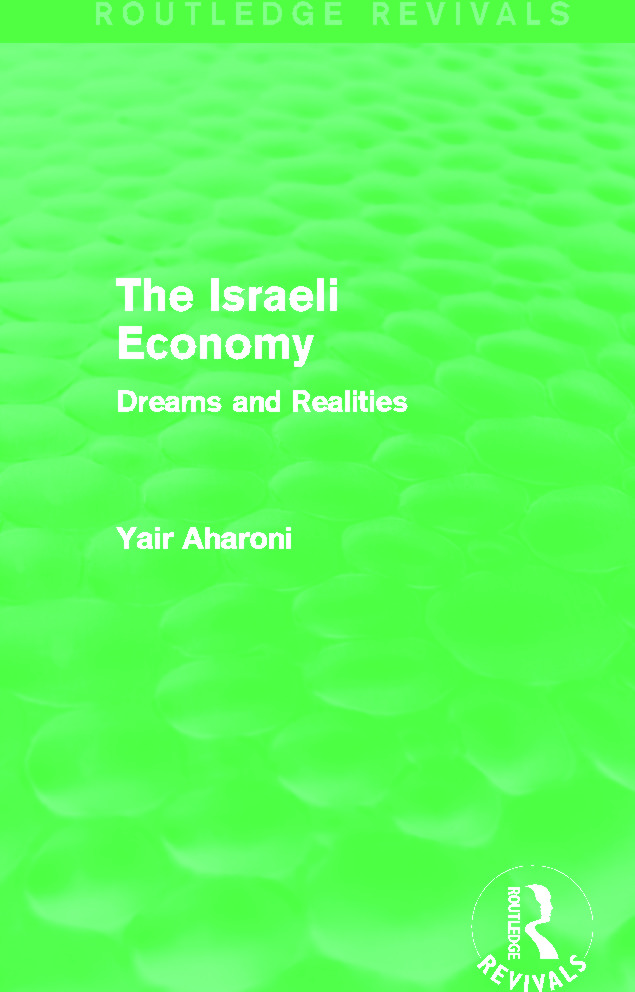 The Israeli Economy (Routledge Revivals): Dreams and Realities, 1st Edition (Paperback) book cover