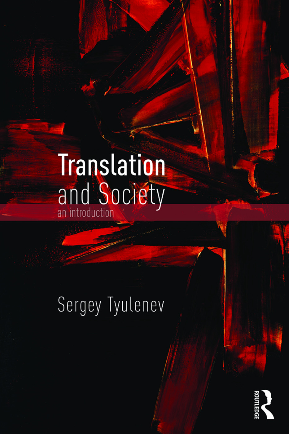 Translation and Society: An Introduction, 1st Edition (Paperback) book cover