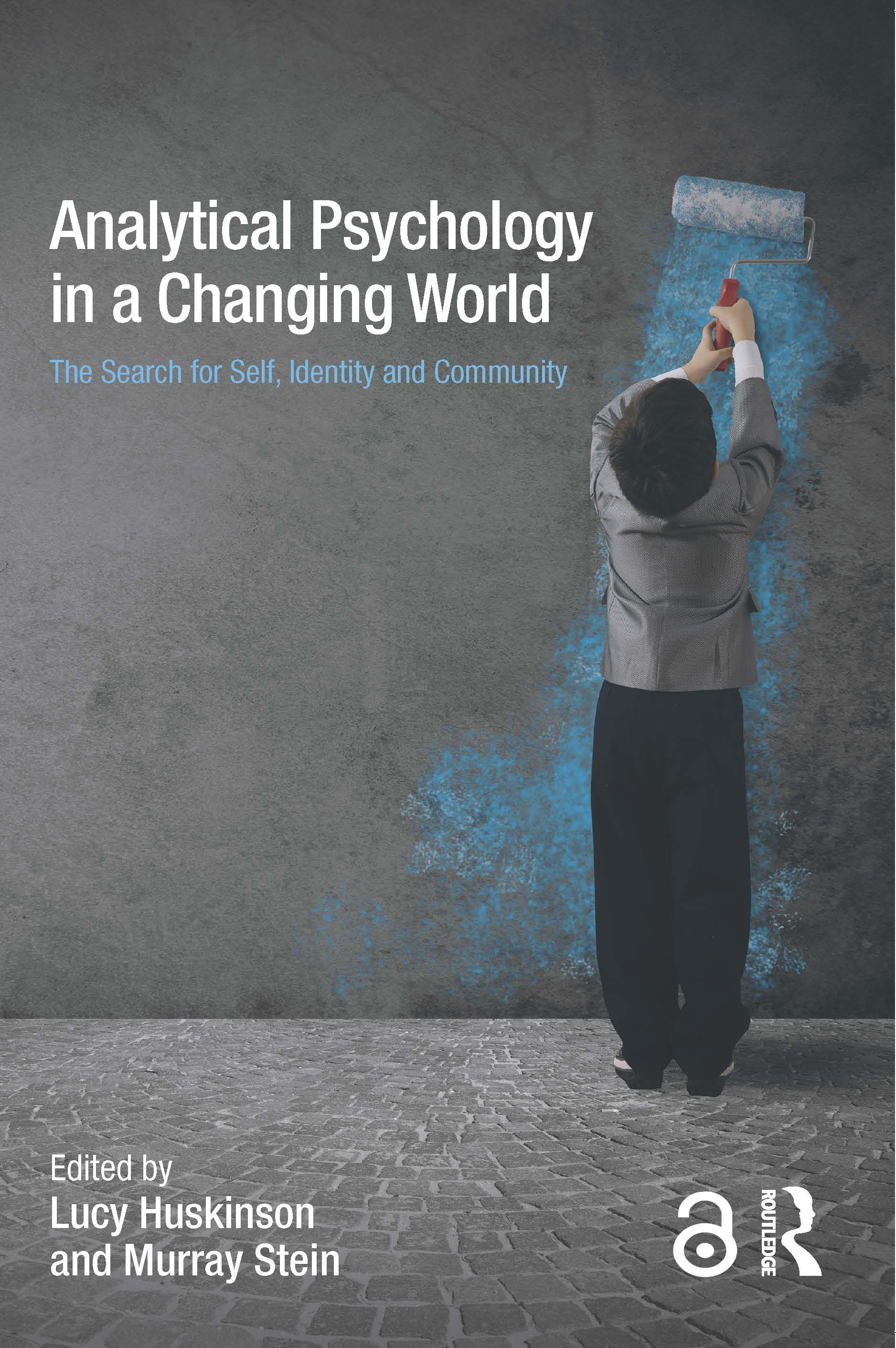 Analytical Psychology in a Changing World: The search for self, identity and community: 1st Edition (Paperback) book cover