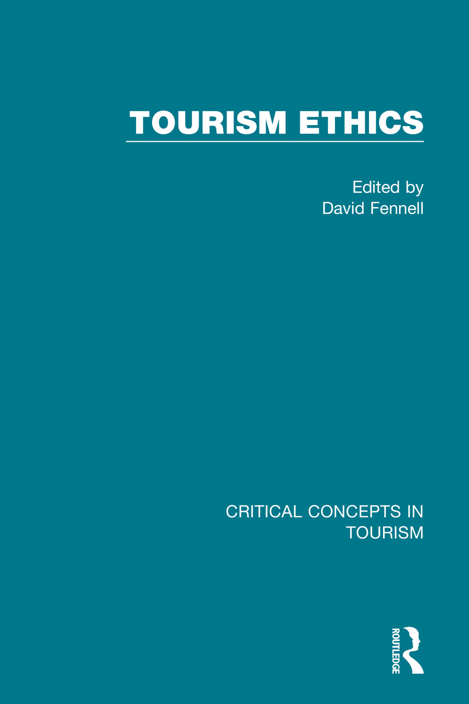 Tourism Ethics: 1st Edition (Hardback) book cover
