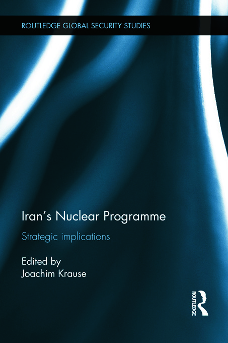 Iran's Nuclear Programme: Strategic Implications, 1st Edition (Paperback) book cover