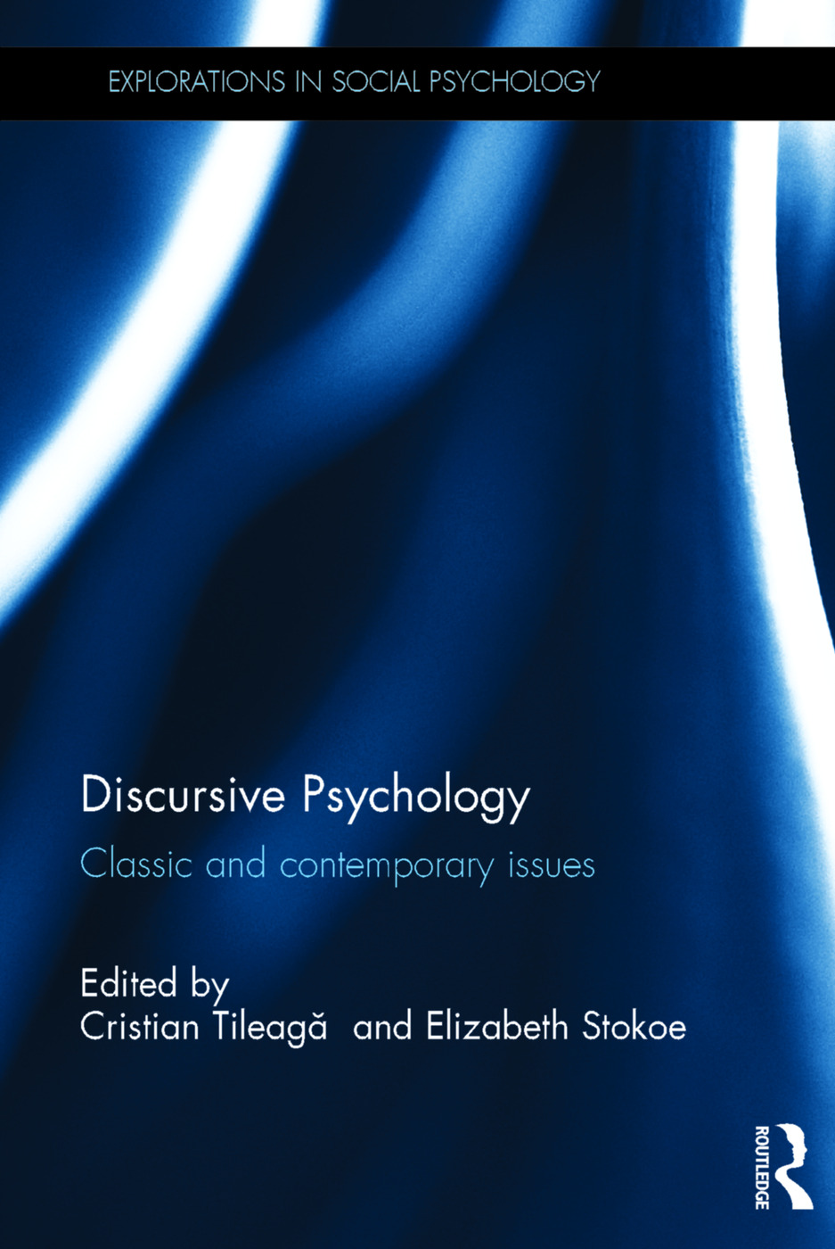 Discursive Psychology: Classic and contemporary issues (Hardback) book cover