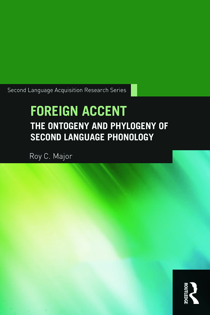 Foreign Accent: The Ontogeny and Phylogeny of Second Language Phonology (Paperback) book cover