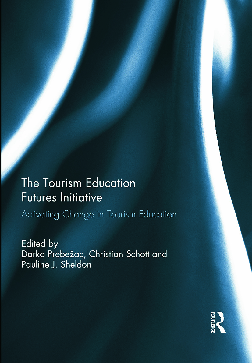 The Tourism Education Futures Initiative: Activating Change in Tourism Education book cover