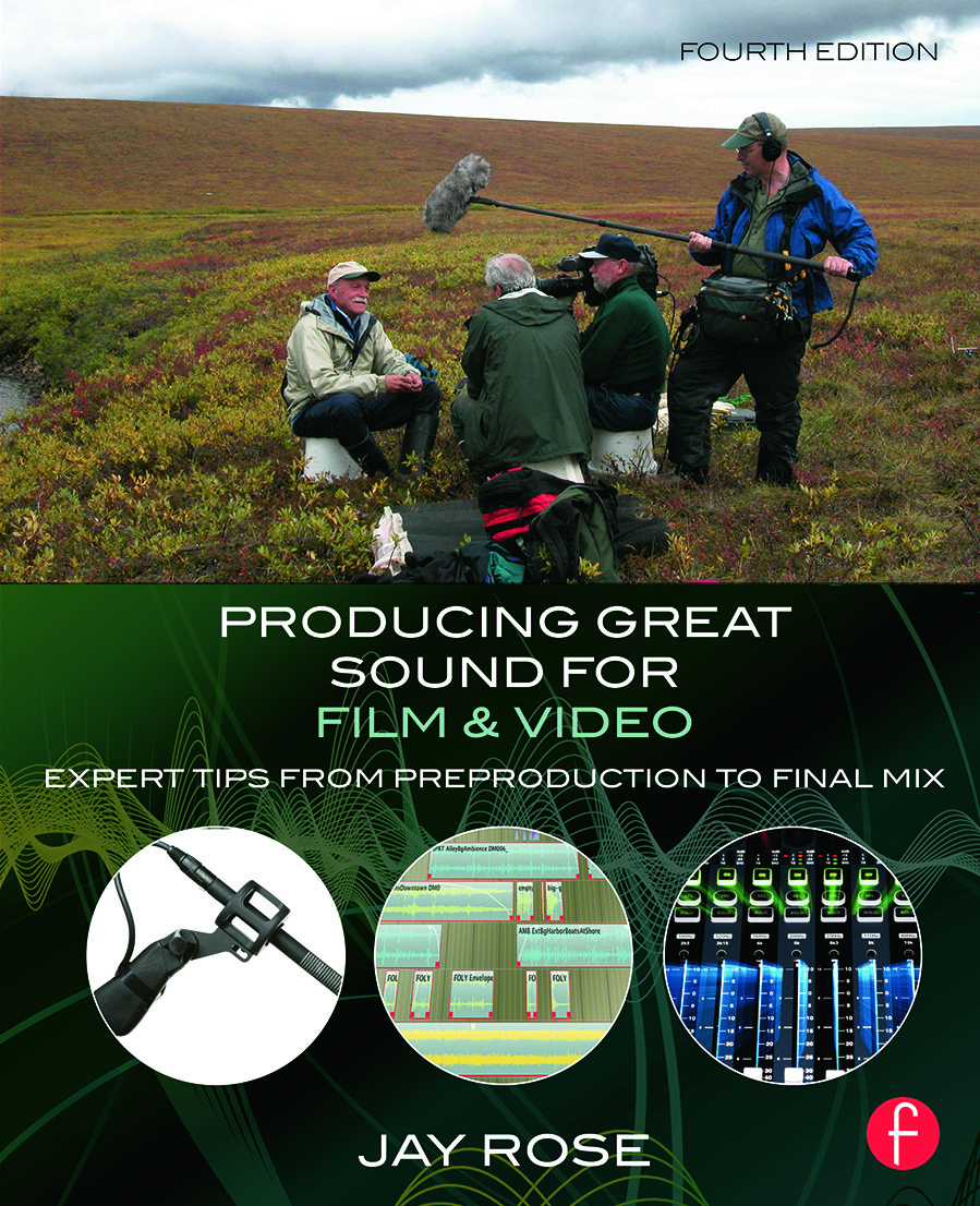 Producing Great Sound for Film and Video: Expert Tips from Preproduction to Final Mix, 4th Edition (e-Book) book cover
