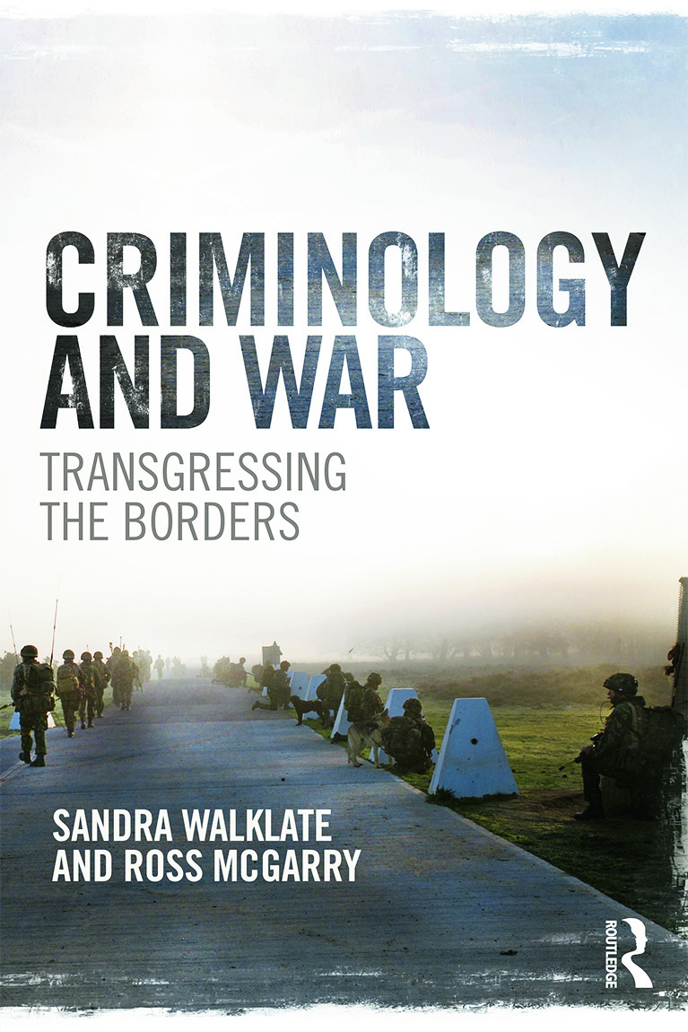 Criminology and War: Transgressing the Borders, 1st Edition (Hardback) book cover