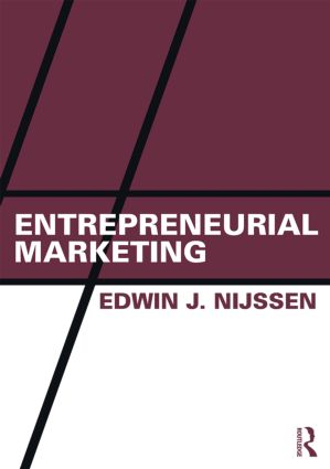 Entrepreneurial Marketing: An effectual approach (Paperback) book cover