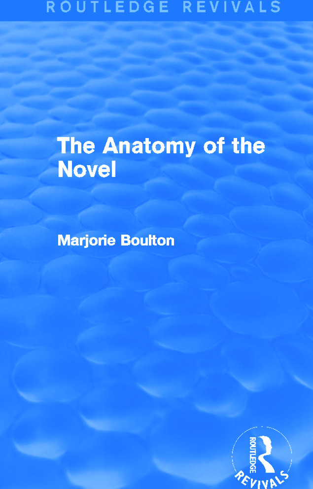 The Anatomy of the Novel (Routledge Revivals) book cover