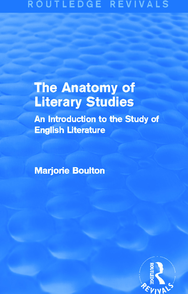 The Anatomy of Literary Studies (Routledge Revivals): 1st Edition (Paperback) book cover