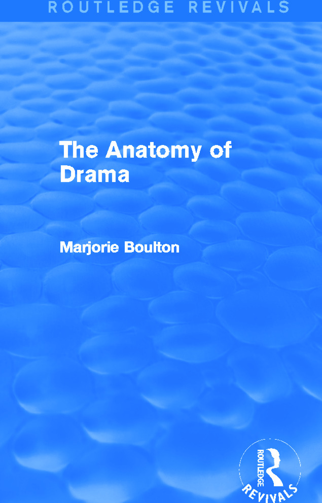 The Anatomy of Drama (Routledge Revivals) book cover
