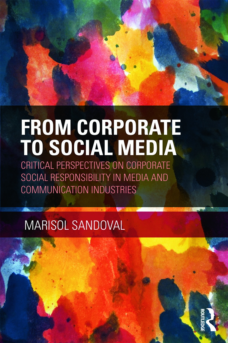 From Corporate to Social Media: Critical Perspectives on Corporate Social Responsibility in Media and Communication Industries, 1st Edition (Hardback) book cover