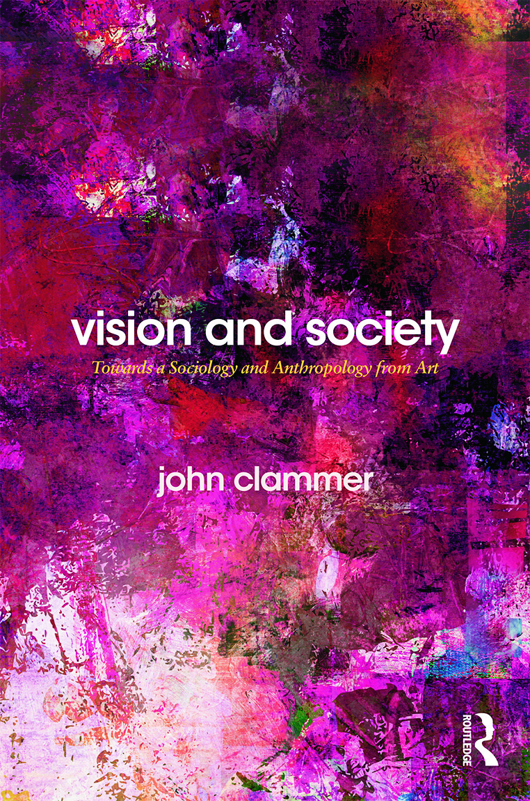 Vision and Society: Towards a Sociology and Anthropology from Art, 1st Edition (Hardback) book cover