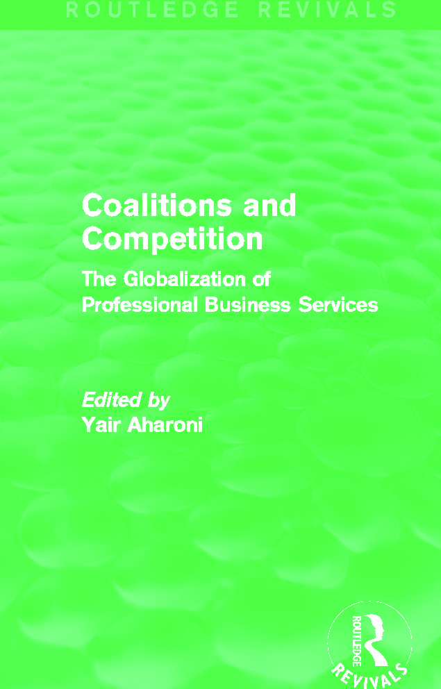 Coalitions and Competition (Routledge Revivals): The Globalization of Professional Business Services (Paperback) book cover