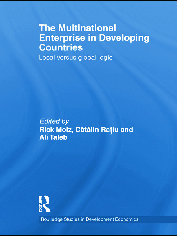 The Multinational Enterprise in Developing Countries: Local versus Global Logic, 1st Edition (Paperback) book cover