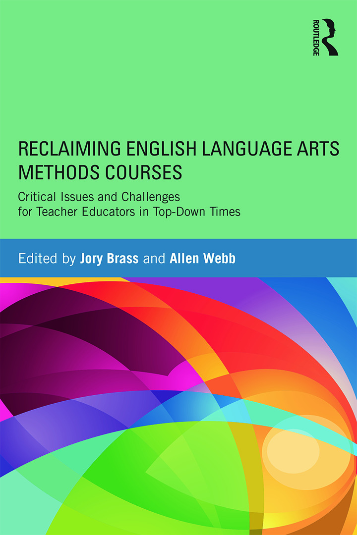Reclaiming  English Language Arts Methods Courses