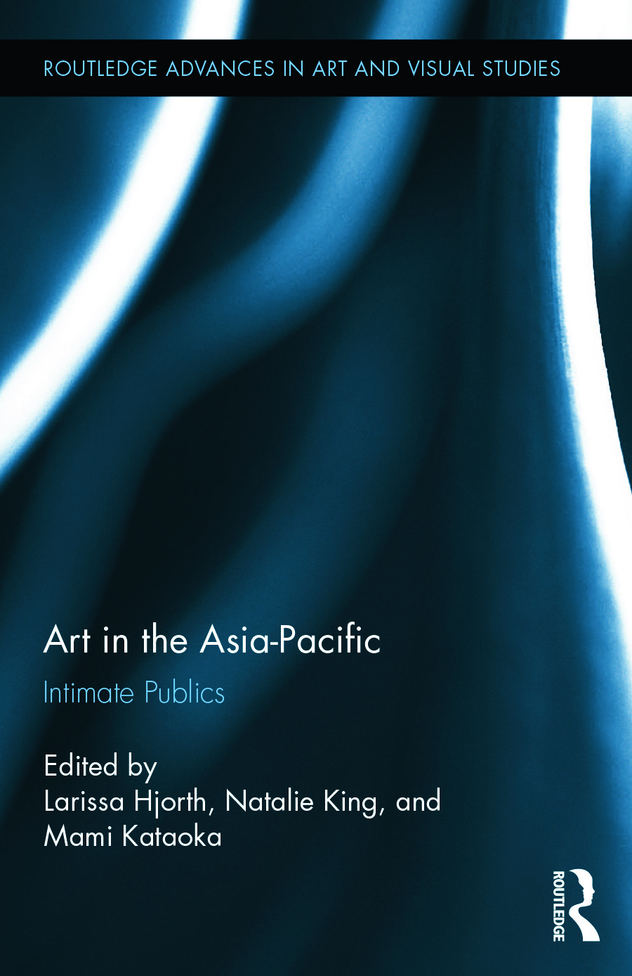 Art in the Asia-Pacific: Intimate Publics book cover