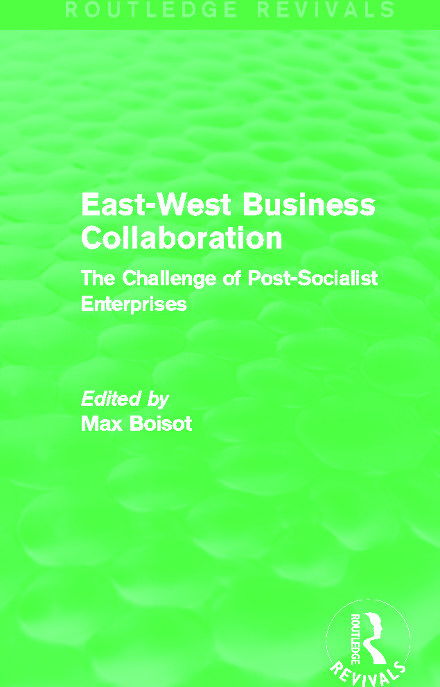 East-West Business Collaboration (Routledge Revivals): The Challenge of Governance in Post-Socialist Enterprises, 1st Edition (Paperback) book cover