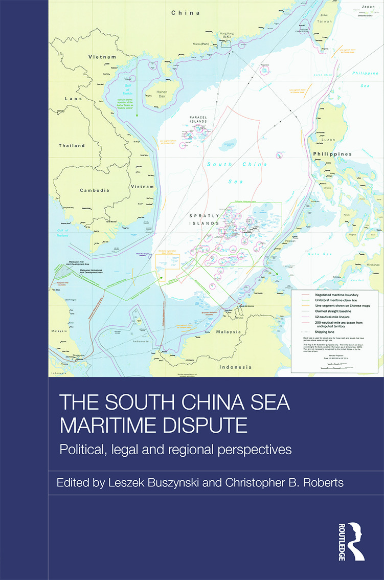 The South China Sea Maritime Dispute: Political, Legal and Regional Perspectives (Hardback) book cover