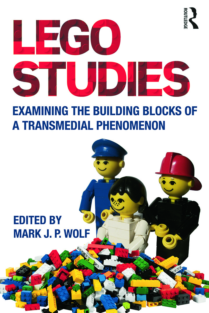 LEGO Studies: Examining the Building Blocks of a Transmedial Phenomenon, 1st Edition (Paperback) book cover