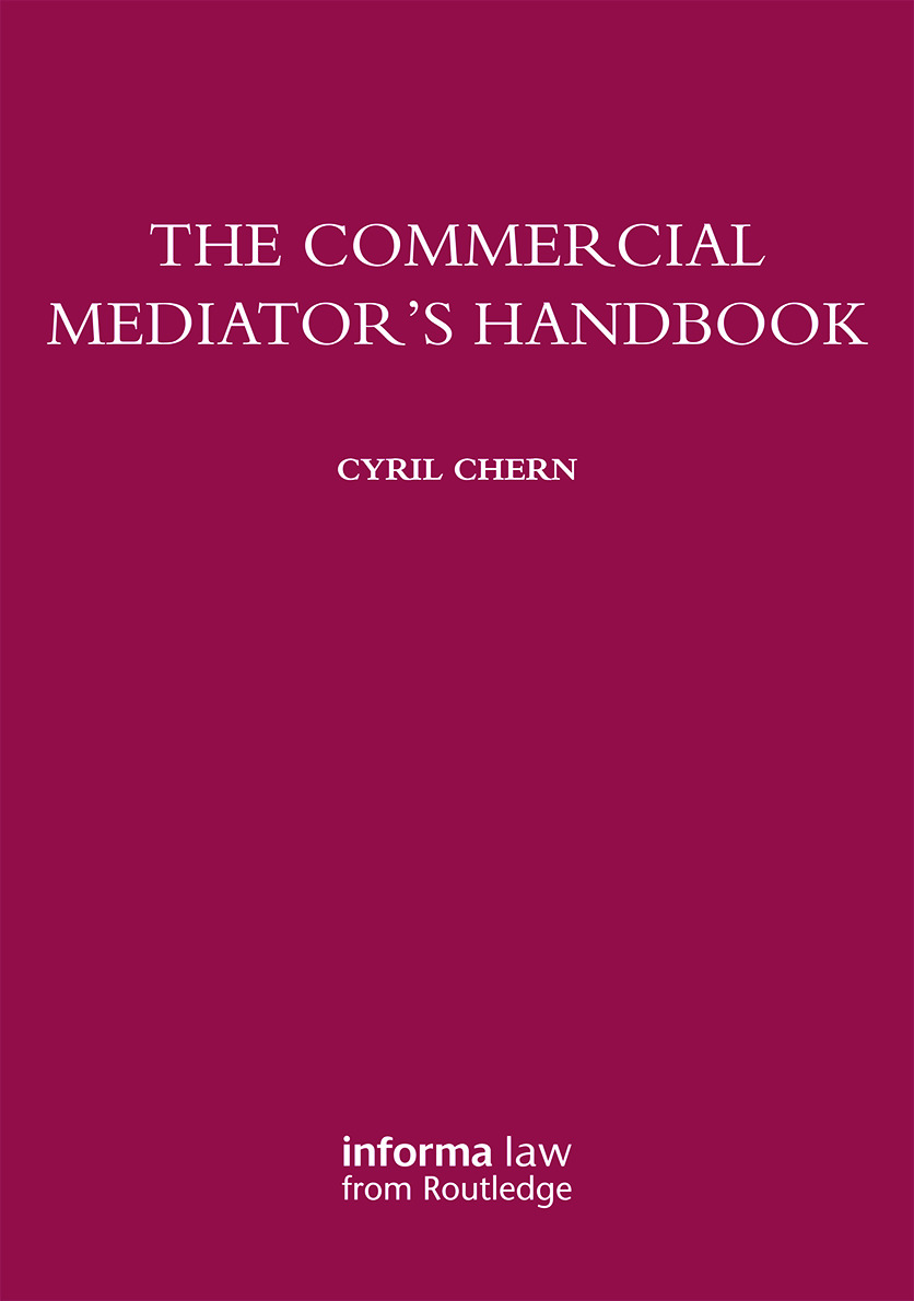The Commercial Mediator's Handbook: 1st Edition (Paperback) book cover
