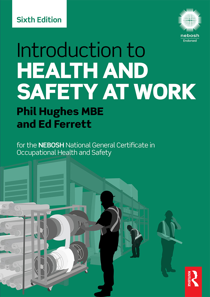 Introduction to Health and Safety at Work: for the NEBOSH National General Certificate in Occupational Health and Safety, 6th Edition (Paperback) book cover