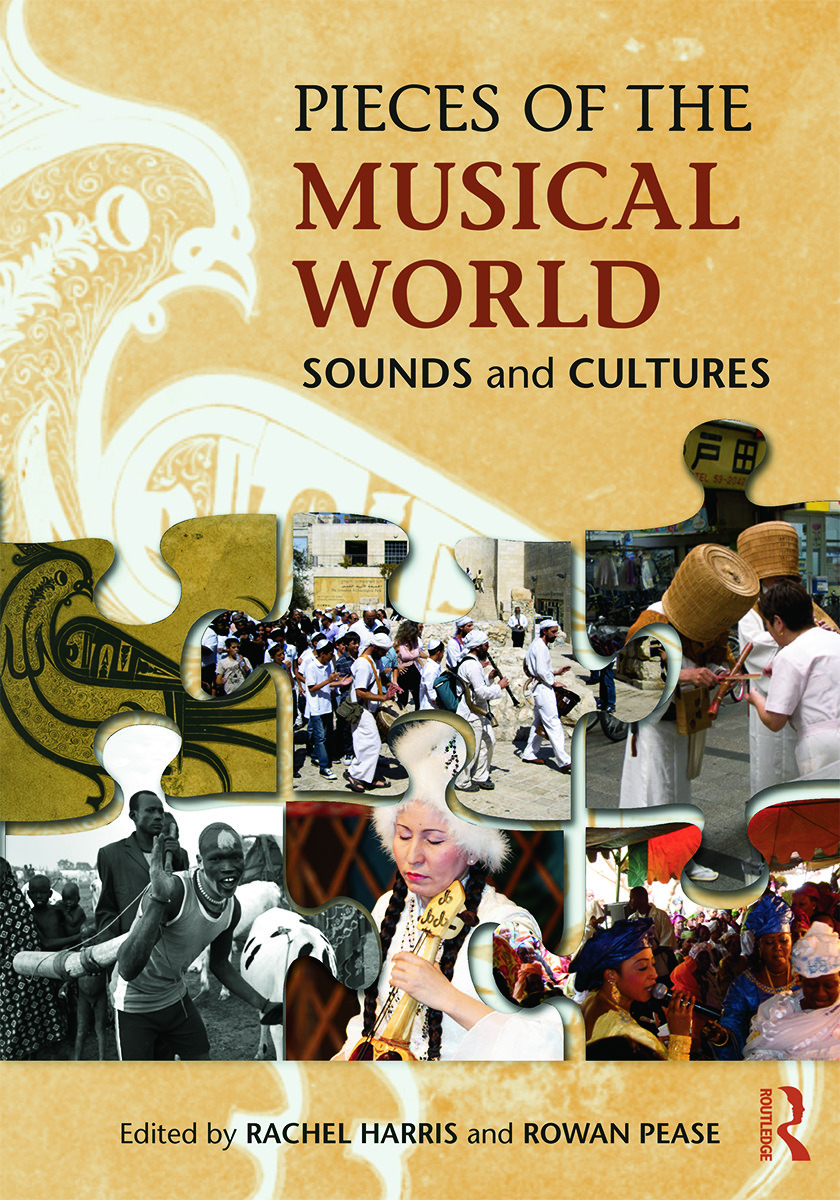 Pieces of the Musical World: Sounds and Cultures: 1st Edition (Paperback) book cover