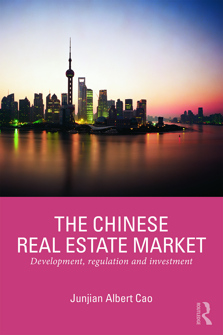 The Chinese Real Estate Market: Development, Regulation and Investment (Paperback) book cover
