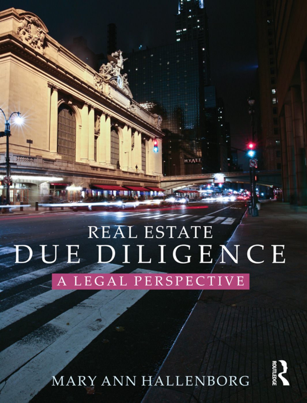 Real Estate Due Diligence: A legal perspective, 1st Edition (Hardback) book cover