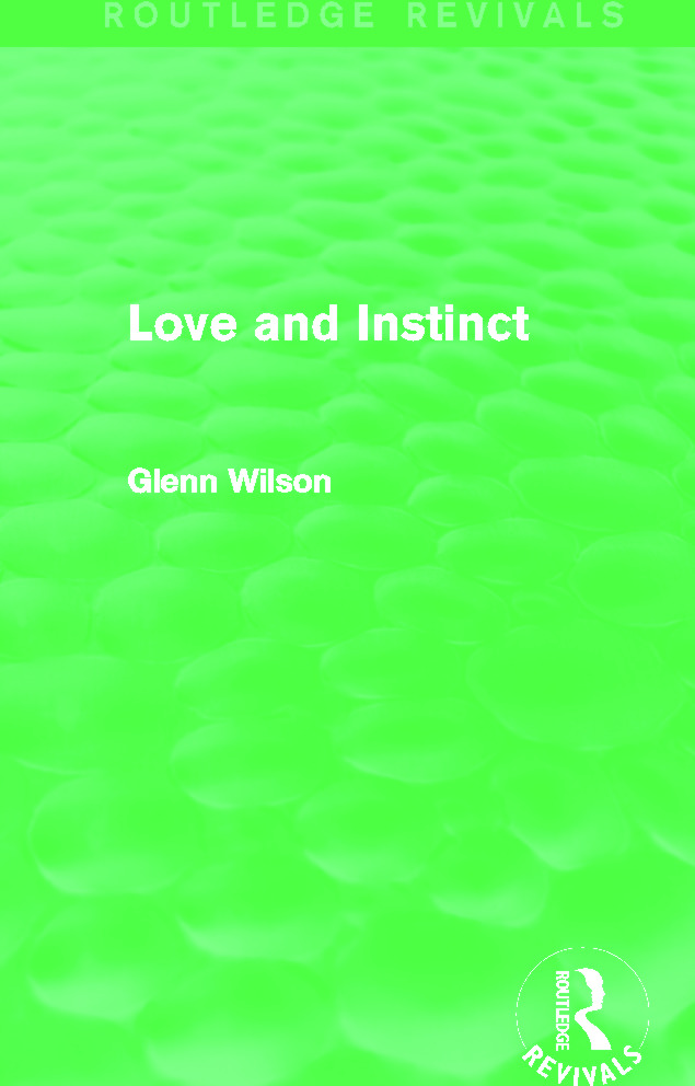 Love and Instinct (Routledge Revivals) (Hardback) book cover