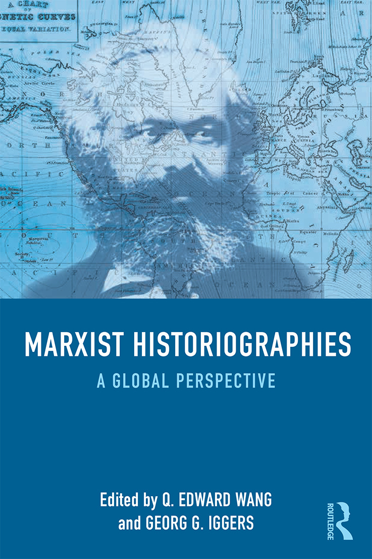 Marxist Historiographies: A Global Perspective, 1st Edition (Paperback) book cover