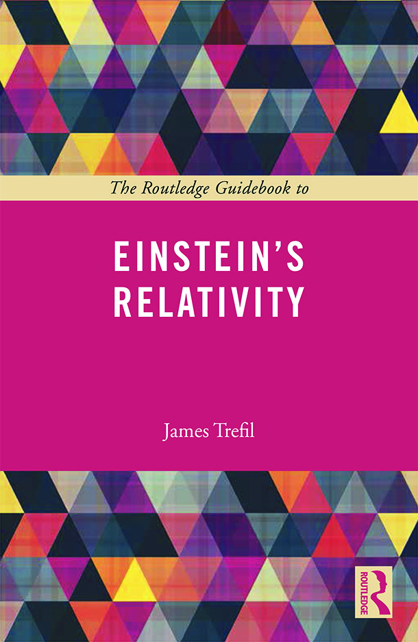 The Routledge Guidebook to Einstein's Relativity (Paperback) book cover