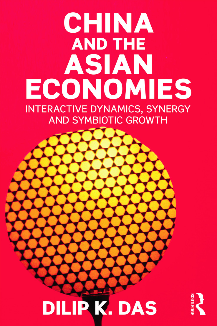 China and the Asian Economies: Interactive Dynamics, Synergy and Symbiotic Growth, 1st Edition (Paperback) book cover