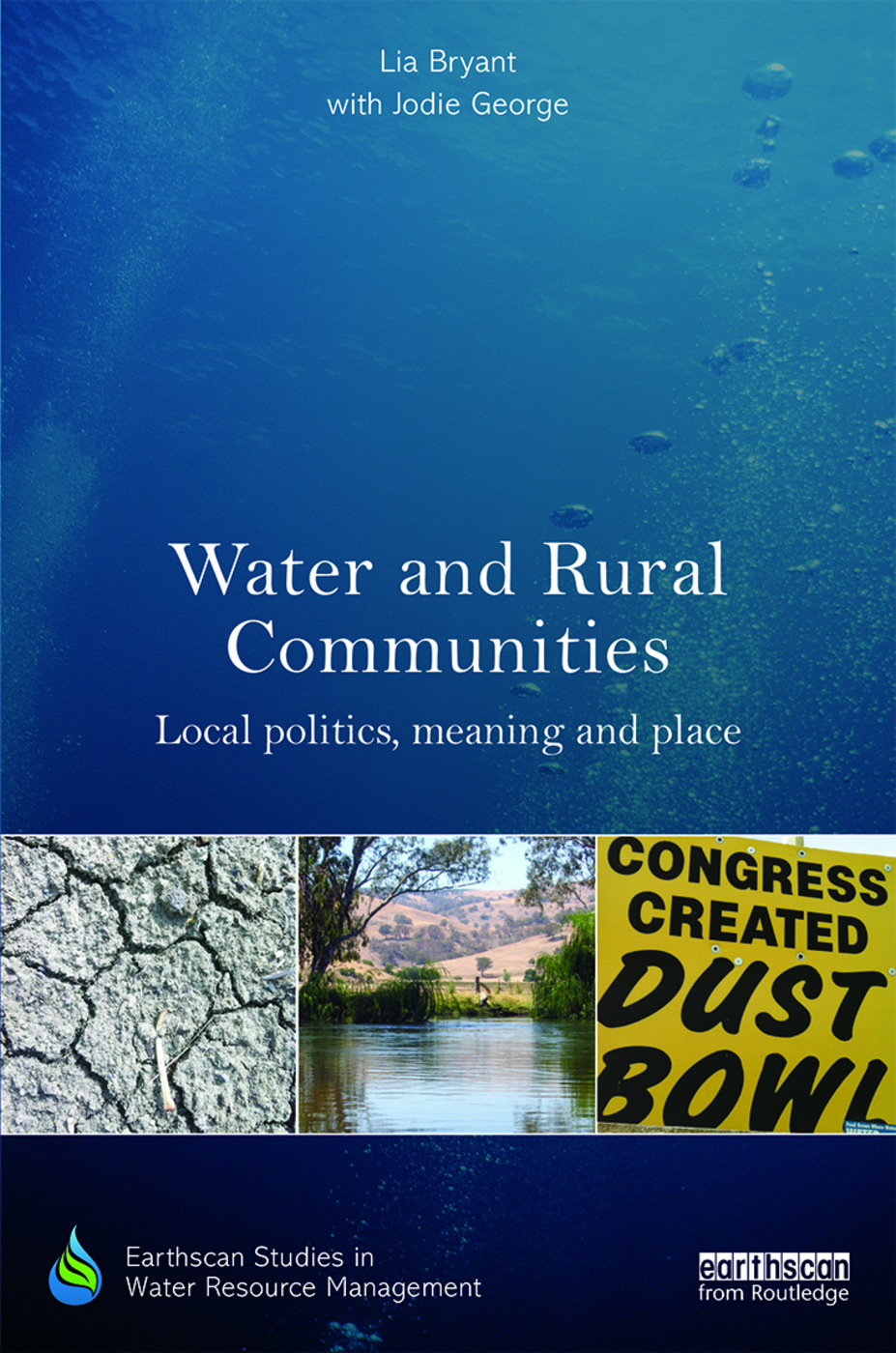 Water and Rural Communities: Local Politics, Meaning and Place book cover