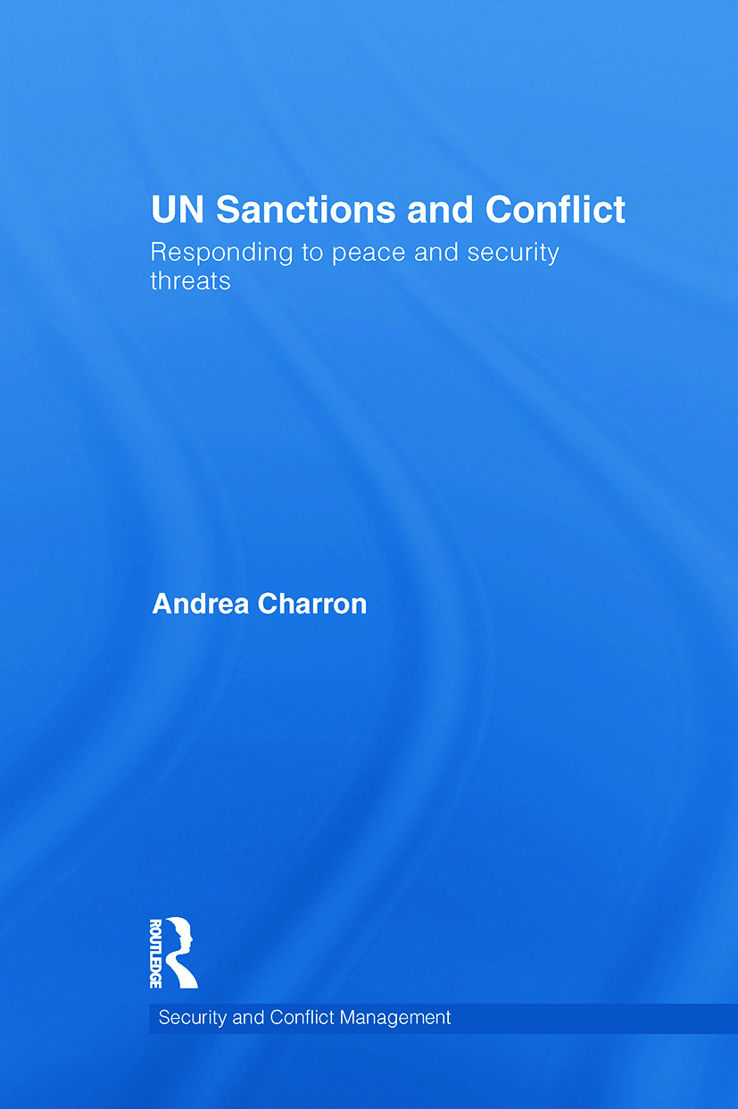 UN Sanctions and Conflict: Responding to Peace and Security Threats book cover