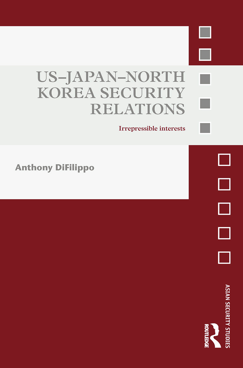 US-Japan-North Korea Security Relations: Irrepressible Interests book cover