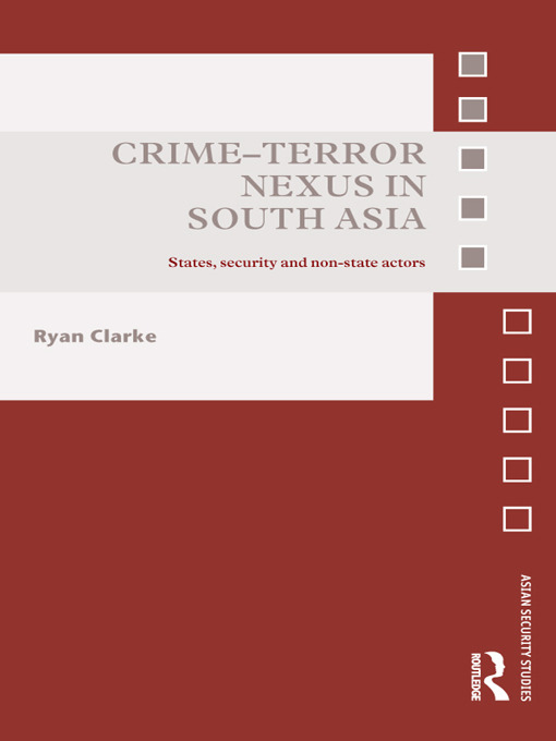 Crime-Terror Nexus in South Asia: States, Security and Non-State Actors (Hardback) book cover