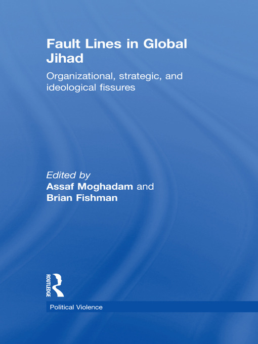 Fault Lines in Global Jihad: Organizational, Strategic, and Ideological Fissures (Hardback) book cover