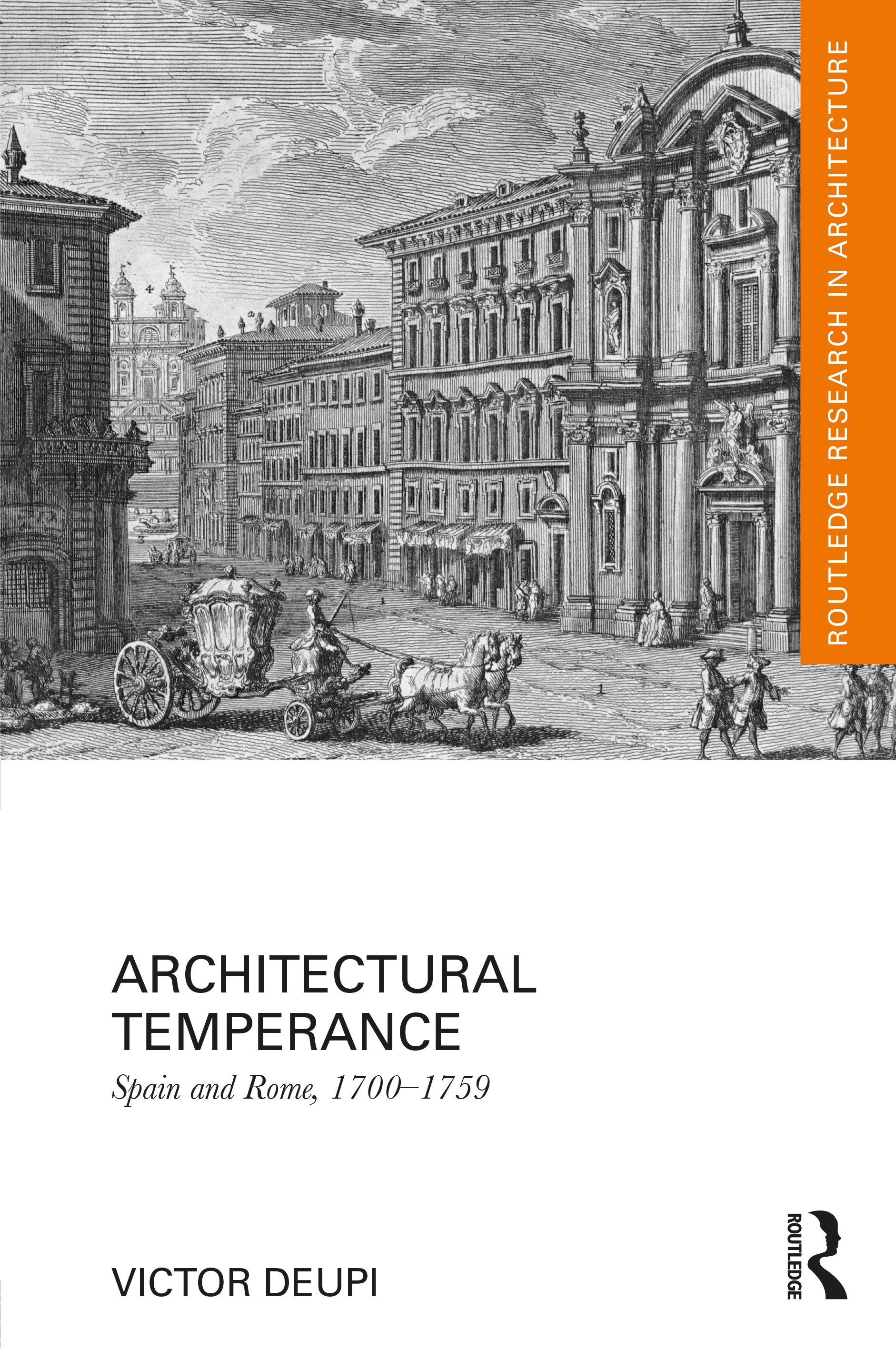 Architectural Temperance: Spain and Rome, 1700-1759 book cover