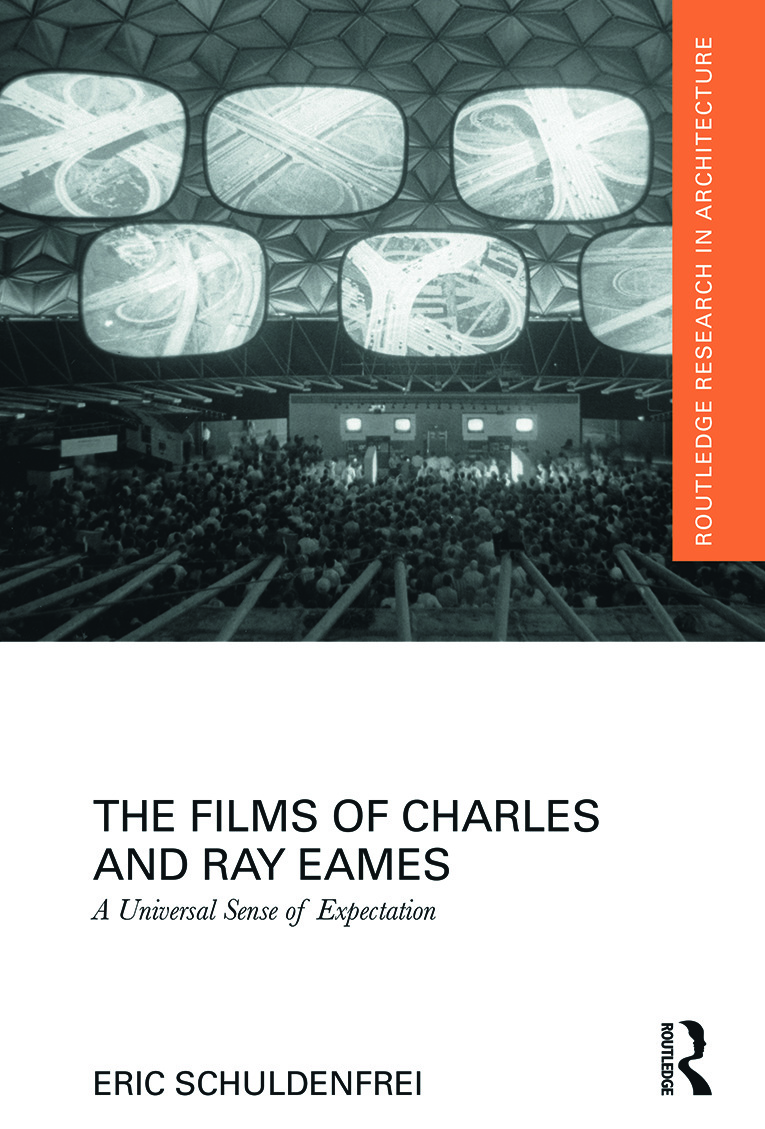The Films of Charles and Ray Eames: A Universal Sense of Expectation, 1st Edition (Hardback) book cover