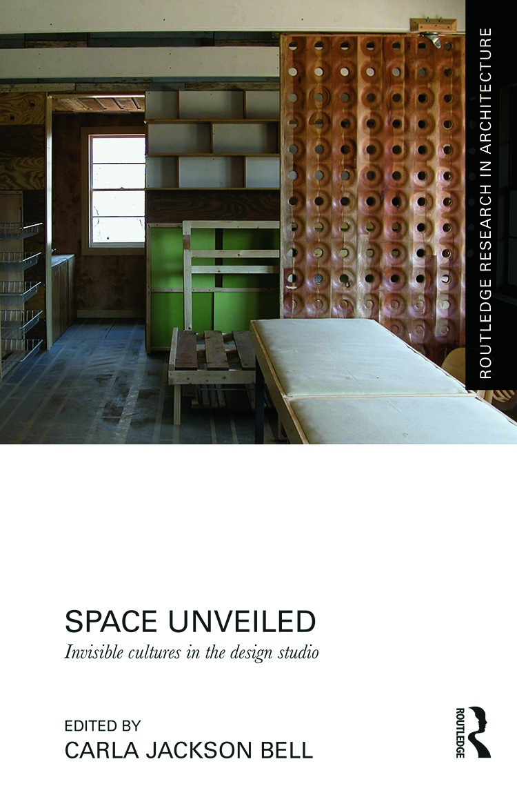 Space Unveiled: Invisible Cultures in the Design Studio, 1st Edition (Hardback) book cover